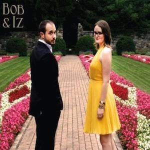 Bob & Izz